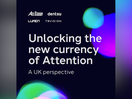 Dentsu UK&I Commits to Addressing Attention Challenge with Unlocking the New Currency of Attention