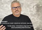 Defining Immortality - John Godsey, North American Chief Creative Officer, VMLY&R