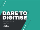 Dare to Digitise in OOH to Drive Profit
