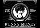 New York Festivals Midas Awards & Skitish Media Present Funny Money Comedy Night