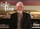 soundlounge hosts An Evening With Bob