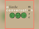 Adelphoi Music Launches Groundbreaking Podcast 'A Little More Conversation'