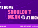 FCB Inferno and the Home Office Supports Domestic Abuse Victims with #YouAreNotAlone Campaign