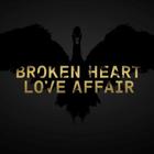 Broken Heart Love Affair