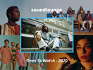 soundlounge Compiles its Ones to Watch for 2020