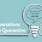 Conversations from Quarantine with Bullion's Chris Baker