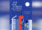 BUCK Develops Design System for First-Ever Virtual New Yorker Festival
