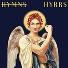 It's 2017. We Don't Need More Hymns. We Need More Hyrrs