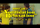 Snap LDN - Boost Lee - Notification relaxation