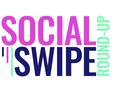 Social Swipe Roundup - July
