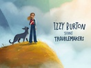 Director and Illustrator Izzy Burton Joins Troublemakers