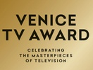 Venice TV Award 2019 Opens Call for Entries