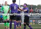 BT - Discover Disability Football