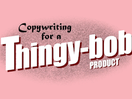Copywriter Collective Releases Quirky Explainer Animation 'Thingy-bob'.