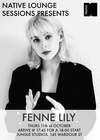 Native Lounge Session : Fenne Lily