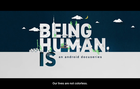 Android - Being Human Is Trailer