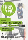 Hear No Evil presents Lunchtime Sessions