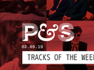 Pitch & Sync's Tracks of the Week | 02.09.19