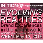 Evolving Realities: Brand Experiences in the Virtual World