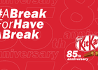 KITKAT's Famous Slogan Finally 'Takes a Break' to Celebrate 85th Birthday