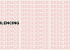 Unsilencing Resilience