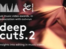 Cut+Run and UKMVA Dive Deep into Editing Craft with Deep Cuts.2