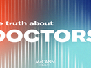 From Hero to Heard: McCann Health's Truth about Doctors