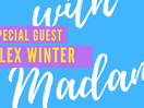 Madam Launches Instagram Live Series 'Musings With Madam' with Bodacious Alex Winter