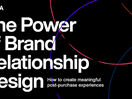 R/GA Releases Global Research on the Power of Brand Relationship Design