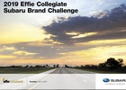 Effie Collegiate Introduces 2019 Brand Challenge by Subaru
