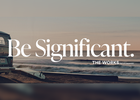The Works Tackles Industry Meaninglessness with 'Be Significant' Brand Platform
