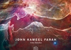 John Kameel Farah Releases New Album That Pushes The Boundaries of Modern Sound