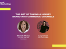 Coco de Mer: The Art of Moving a Luxury Global Brand into Commerce Channels
