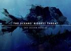 Sky Ocean Rescue: The Ocean's Biggest Threat