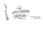 Sizzer Amsterdam & Superette Film Production Gallery present: The Amsterdam Invasion