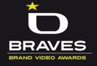 The Braves Awards - Brand Video Awards