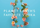 Absolut Celebrates Earth Day as 'Planet Earth's Favorite Vodka'