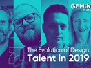 The Evolution of Design: Exploring Talent in 2019