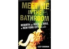 Pulse Films to Adapt 'Meet Me In The Bathroom: Rebirth and Rock & Roll in NYC 2001-2011'