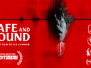 Short Horror Film Safe and Sound Comes to the Annual Nightstream Film Festival
