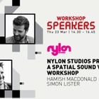 Nylon Studios Presents: A Spatial Sound VR Workshop at Adfest 2017