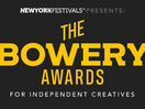 New York Festivals' Inaugural Bowery Awards Announces 2020 Finalists
