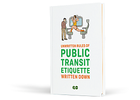 GO Transit Crowdsources Riders' Etiquette Concerns for New Book on Passenger Protocol