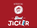 Pizza Hut Goes on a Mission to Dominate Domino's with 'Deal Jacker' App