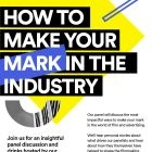How To Make Your Mark in The Industry