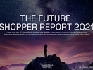 Wunderman Thompson's Future Shopper Report 2021 Reveals Indian Consumers Expect More in Post-pandemic World