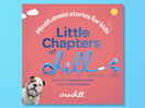 Churchill Launches Mindfulness Audiobooks to Help Children and Parents Chill