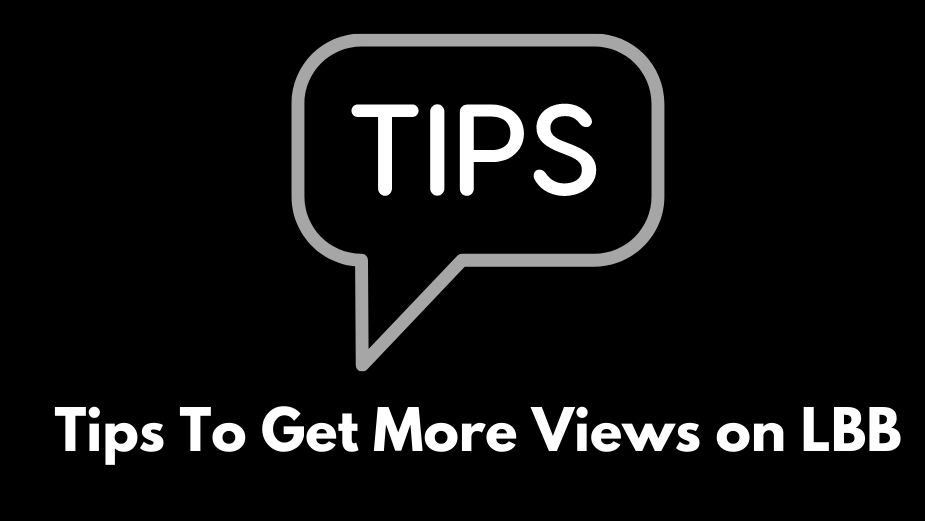 Growing Your Profile: How to Get More Views on LBB