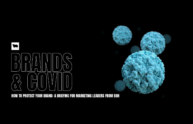 """Vaccinate Your Brand"": BBH Issues Briefing on Covid-19 for Marketing Leaders"
