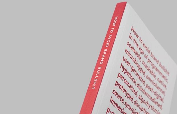 Behind the Book That's Battling Brand Bullshit